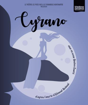 Le Funambule Montmartre vous propose une mise en scène inédite du célèbre Cyrano de Bergerac à partir du 9 juillet