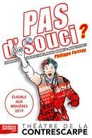 """""""Pas d'souci"""" avec Philippe Fertray au Théâtre de la Contrescarpe... et vous, avez-vous des expressions de langage ?"""