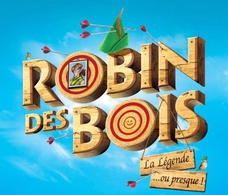 """Retournez en enfance avec """"Robin des bois, la légende ... ou presque"""", une comédie musicale burlesque actuellement au théâtre de Ménilmontant"""