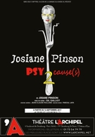 Vous reprendrez bien un peu de Psy cause(s) de Josiane Pinson ? L'épisode 2 est au théâtre de l'Archipel !