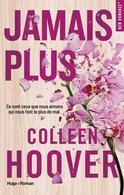 """""""Jamais plus"""" le roman de Colleen Hoover à remporter sur Casting.fr"""