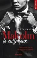 """Le jeu concours pour gagner la trilogie """"Malcolm"""" de Kate Evans est arrivé!"""