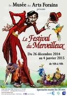 Le Festival du Merveilleux nous transporte dans un monde féérique au Musée des Art Forains