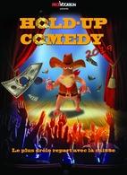 Le Hold Up Comedy, un plateau d'humoristes pas comme les autres aux 4 coins de l'hexagone !