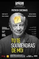 """""""Tu te souviendras de moi"""" de Patrick Chesnais : On vous fait gagner des places !"""