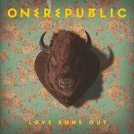 """OneRepublic: Le nouveau single inédit """"Love Runs Out"""""""