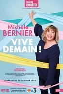 """Que d'éclats de rire pour Michèle Bernier dans """"Vive demain !"""" au Théâtre des Variétés !"""