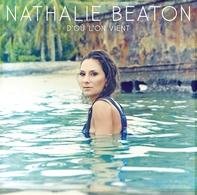 """""""D'Où l'on vient"""",le nouvel album de Nathalie Beaton"""