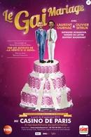 Casting.fr vous offre des places pour la pièce de théâtre: Le Gai Mariage avec Laurent Ournac