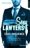 """"""" Sexy Lawyers 2 : Sous influence """" la sortie littéraire à ne pas manquer !"""