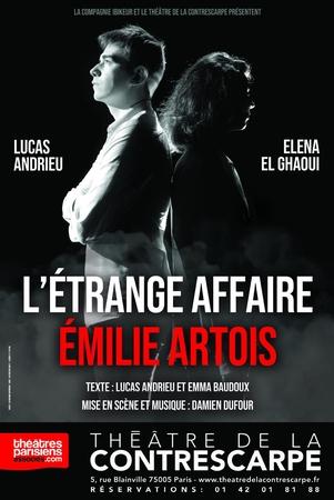 Le théâtre de la Contrescarpe accueil un thriller unique, avec le Lucas Andrieu : L'étrange Affaire Emilie Artois