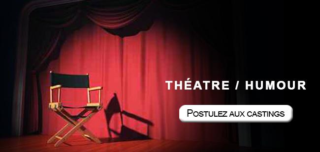 Théâtre et humour postulez aux castings